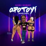 MUSIC: Naira Marley – Opotoyi (Marlians)