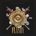 MUSIC: Maleek Berry – Flashy