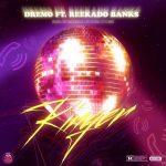 MUSIC: Dremo ft. Reekado Banks – Ringer