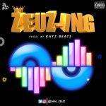 MUSIC: Zeuz – Zeuz-Ing