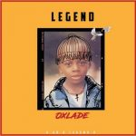 MUSIC: Oxlade – Legend
