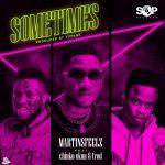 MUSIC: Martinsfeelz ft. Chinko Ekun, Trod – Sometimes