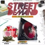 MIXTAPE: DJ LABASCO – STREET DEMAND MIXTAPE