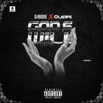 MUSIC: DJ Bode ft. Oladips – God's Will