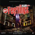 MUSIC: Mr Melody – My Feelings