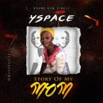 MUSIC: Yspace – Story Of My Mom