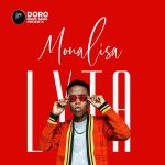 MUSIC: Lyta – Monalisa (Prod. Killertunes)