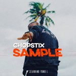 MUSIC: Chopstix ft. Yung L – Sample
