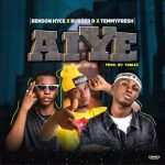 MUSIC: BURGER D X TEMMY FRESH X BENSON HYCE – AIYE