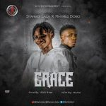 MUSIC: Starboi Lala ft. Rhymez Bobo – Grace