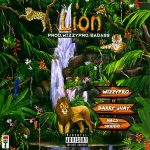 MUSIC: WizzyPro ft. Barry Jhay, Mac 2, Skido – Lion
