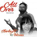 MUSIC: Starlight ft. Obitunez – All Over