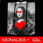 MUSIC: Lyta ft. Davido – Monalisa (Remix)