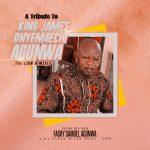 MUSIC: Fashy – A Tribute To King  James Onyemaechi Agunwa