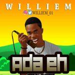 MUSIC: Williem – Ada Eh