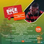 Mighty Dice Presents Aya Eko Creative Context Weeks Contest