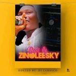 MIXTAPE: DJ LASBASCO – BEST OF ZINOLEESKY