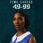 MUSIC: Tiwa Savage – 49-99