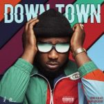MUSIC: T.E – Downtown