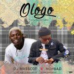 MUSIC: DJ MASSCOT FT. MOHBAD – OLOGO