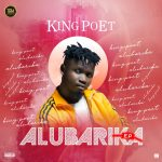 FULL ALBUM: KingPoet Lagos – Alubarika E.P
