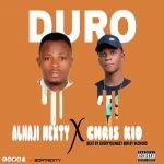 MUSIC: Alhaji Nexty Ft Chris Kid – Duro