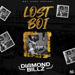 MUSIC: Diamond Billz – Lost Boi