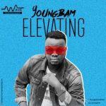 MUSIC: Youngbam – Elevating