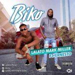 MUSIC: Lalato Mark Miller Ft Ernesto – Biko