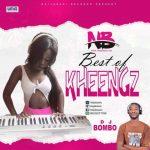 MIXTAPE: Naijabasic – Best Of Kheengz [Hosted by Dj Balling & M&M by Dj Bombo]