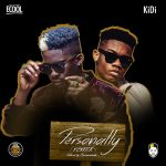 MUSIC: DJ Ecool ft. KiDi – Personally (Remix)