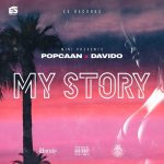 MUSIC: Popcaan ft. Davido – My Story