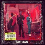 MUSIC: Kani Beatz ft. Teni,Joeboy – Mr Man