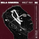 AUDIO+VIDEO: Bella Shmurda – Only You