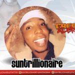 MUSIC: Suntrillionaire – Credit Alert
