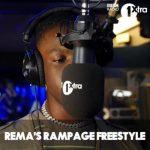 MUSIC: Rema – Rampage (Freestyle)
