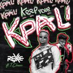 MUSIC: Rexxie ft. T-Classic – Keep Your Kpali