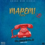 MUSIC: Oluwagold – Mapemi pada (Joeboy Cover)