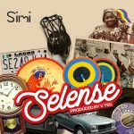 MUSIC: Simi – Selense