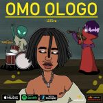 MUSIC: Lil5ive – Omo Ologo