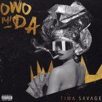 MUSIC: Tiwa Savage – Owo Mi Da