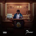 MUSIC: Dremo – Chairman