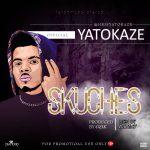 MUSIC: Yatokaze – Skuches