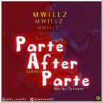 MUSIC: M Willz – Parte After Parte (Cover)