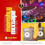 MIXTAPE: WF DJ Harji X ZagaEmpire – ZagaEmpire Monthly Mixtape (December Edition)
