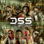 MUSIC: Don – DSS Cypher Ft. Elevasean, Lordwin, Ajex, Danny Cee, Teddy Stain, B.R & Young Gee
