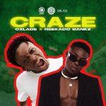 MUSIC: Oxlade & Reekado Banks – Craze