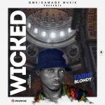 MUSIC: Fairp Blondy – Wicked (Prod By Damage Music)