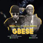 MUSIC: Star Prinz ft. Fehintola Fento – Gbese