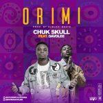 MUSIC: Chuk Skull Ft. Davolee – Ori Mi (Prod. Elbuzzi Beats) | @Chukskullnigga @EminiDavolee
